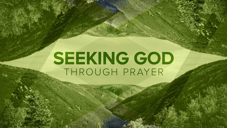 Seeking God Through Prayer