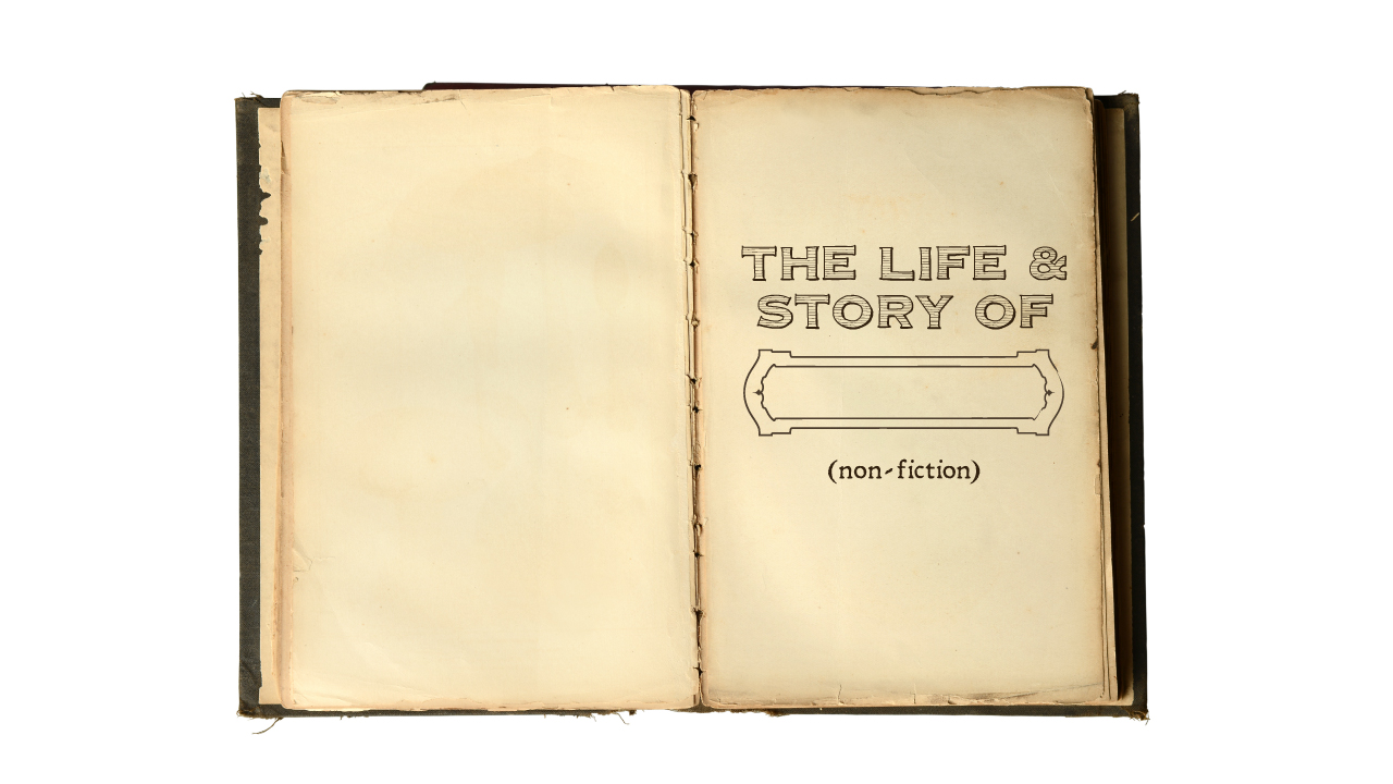 The Life and Story Of...(Non-Fiction)